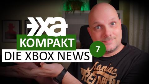XA Kompakt - Folge 7 - Die Xbox-News der Woche
