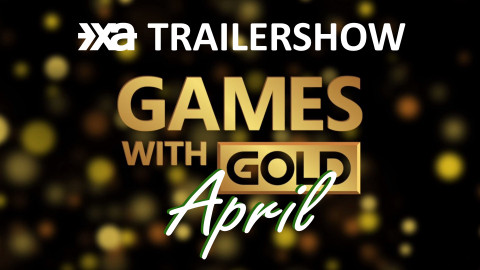 XA Trailershow April 2021 - Xbox Games With Gold