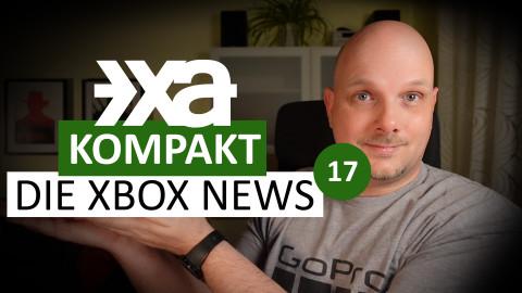 XA Kompakt - Folge 17 - Die Xbox-News der Woche
