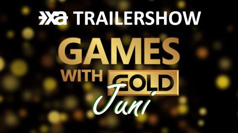 Xbox Games With Gold Juni 2021 - Die Xbox Aktuell Trailershow