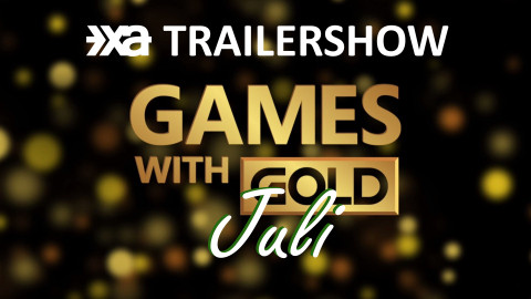 Xbox Games With Gold Juli 2021 - Die Xbox Aktuell Trailershow