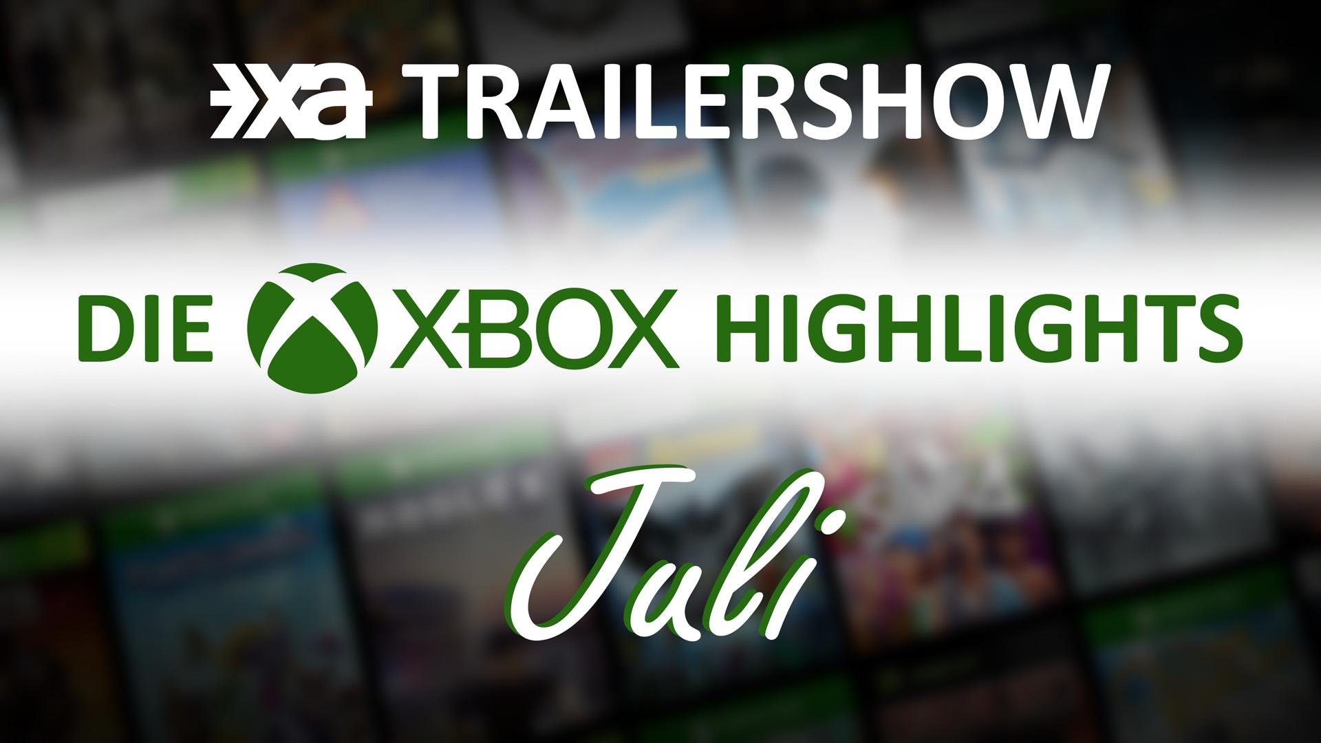 Xbox Spiele-Highlights Juli 2021 - Die Xbox Aktuell Trailershow